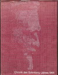 Chronik des Gutenberg-Jahres 1968.
