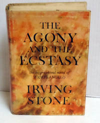 image of The Agony and the Ecsasy: The Biographical Novel of Michelangelo