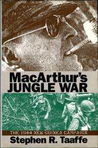 image of MacArthur's Jungle War: The 1944 New Guinea Campaign