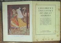 Children's Treasury of Great Stories: Alice in Wonderland By Lewis Carroll, Tales from Shakespeare by Charles and Mary Lamb. Gulliver in Lilliput, from Gulliver's Travels by Dean Swift athisnd Tales from the Arabian Nights