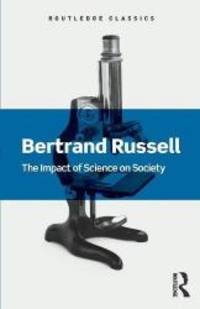 image of The Impact of Science on Society (Routledge Classics)