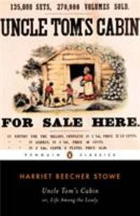 Uncle Tom's Cabin (The Penguin American Library) by  Harriet Beecher Stowe - Paperback - 1981 - from ThriftBooks and Biblio.co.uk