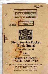 Field Service Pocket Book, Pamphlet No 12, Miscellaneous Tables and Data  (India)
