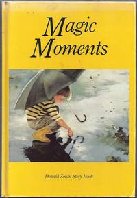 Magic Moments.  Donald Zolan Story Book