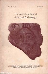 The Journal of Biblical Archaeology: Vol. 2 No. 3 by E. / A.D. Stockton & Crown (eds.) - Paperback - First Edition - 1975 - from Mr Pickwick's Fine Old Books (SKU: 29345)