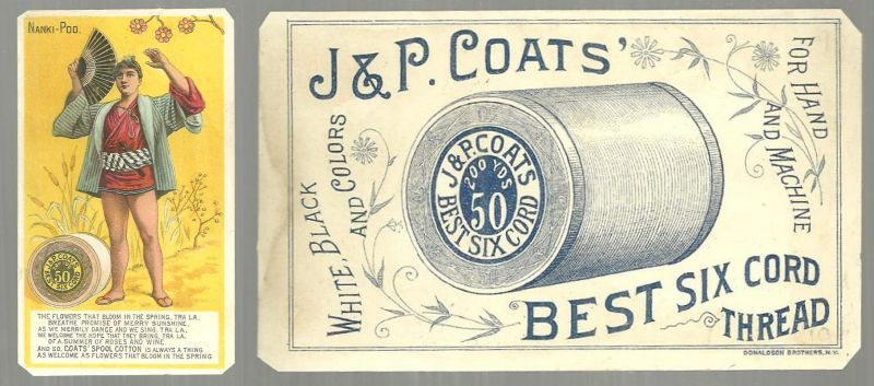 VICTORIAN TRADE CARD FOR J. P. COATS' THREAD WITH THE NANKI-POO, Advertisement