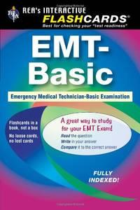 EMT-Basic: Emergency Medical Technician-Basic Exam (REA Test Preps)