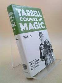 image of The Tarbell Course in Magic - Vol. 4