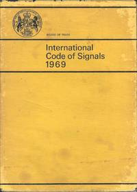 Board of Trade.  International Code of Signals 1969