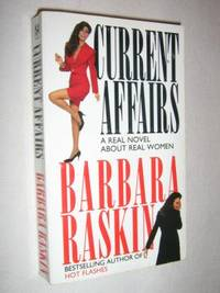 Current Affairs by Barbara Raskin - Paperback - 1992 - from Manyhills Books and Biblio.com