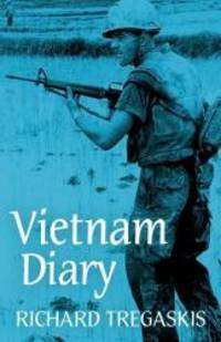 image of Vietnam Diary: A Vivid Eyewitness Account of Americans in Battle by a Famous American War Correspondent