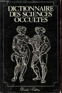 Dictionnaire des sicences occultes