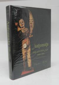 image of Automata: The Golden Age 1848-1914