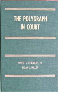 The Polygraph in Court