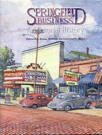 Springfield Business: A Pictorial History