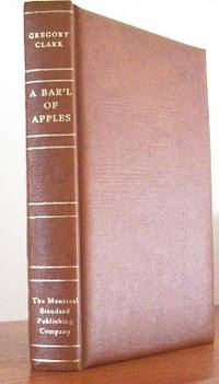 Bar'l of Apples by  Gregory Clark - First Edition - 1971 - from Gilt Edge Books (SKU: B1850)