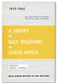 A Survey of Race Relations in South Africa 1959-1960
