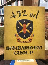 452nd Bombardment Group: Pictorial History