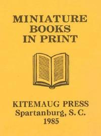 Spartanburg, SC: Kitemaug Press, 1985. self paper wrappers. Miniature Books. miniature book (6.5 x 5...