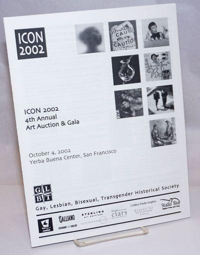 San Francisco: GLBT: Gay, Lesbian, Bisexual, Transgender Historical Society, 2002. 8.5x11 inches, sp...