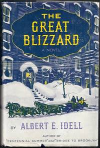 The Great Blizzard. A Novel