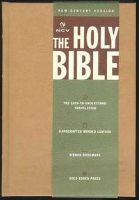 HOLY BIBLE, New Century Version containing the Old and New Testaments, The.