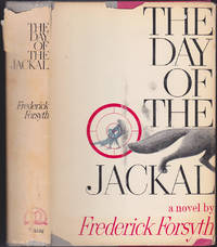 Day of the Jackal by Frederick Forsyth - August 1971