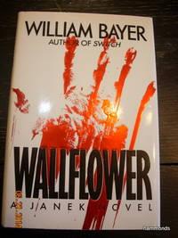 Wallflower  A Janek Novel
