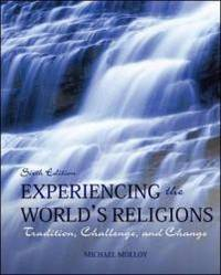 image of Experiencing the World's Religions: Tradition, Challenge, and Change, 6th Edition