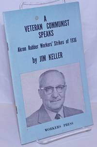 image of A veteran Communist speaks. With a preface by the Political Bureau of the Communist Labor Party of the United States of North America