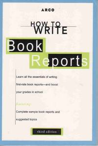 HOW TO WRITE BOOK REPORTS 3E (HOW TO WRITE BOOK REPORTS, 3RD ED)