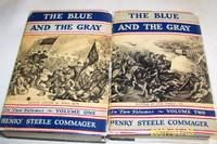 The Blue and The Grey, Two Volumes by Henry Steele Commager - 1st Edition - 1950 - from Mclin Haven and Biblio.com