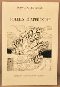 image of Soleils d'Approche; Novembre 1983 - Aout 1986; Collection Poesie Toujours.