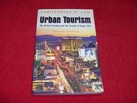 Urban Tourism : The Visitor Economy and the Growth of Large Cities [Second Edition]