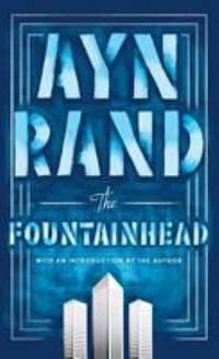The Fountainhead by Ayn Rand - 1996