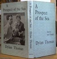 A Prospect of the Sea; and Other Stories and Prose Writings
