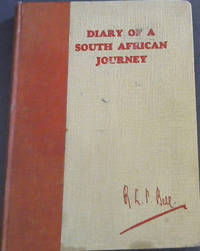 Diary of a South African Journey (Under the auspices of the Third (Triennial) Empire Mining and Metallurgical Congress) - March 6th to May 27th, 1930