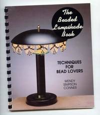 The Beaded Lampshade Book: Techniques for Beadlovers (The Beading Bks.)