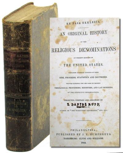 Philadelphia: J.Y. Humphreys, 1844. Hardcover. Good. vi, 734pp. Period full sheep, scuffed overall w...
