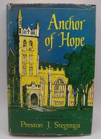 image of Anchor of Hope: The History of an American Denominational Institution Hope College