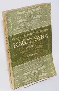 image of Osmanli imparatorlugunda kagit para (kaime)