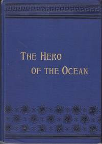 The Poetic Story of the Hero of the Ocean.  Christopher Columbus From His Birth to Life's Crowning Achievement - The Discovery of America  [SCARCE] by  Rev. Horace Stillman - First Edition - 1893 - from Monroe Bridge Books, SNEAB Member (SKU: 007728)