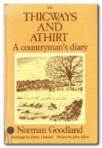 Thicways and Athirt  A Countryman's Diary