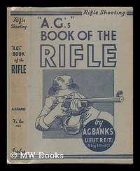 """""A.G's"""" book of the rifle, etc."