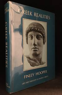 image of Greek Realities; Life and Thought in Ancient Greece