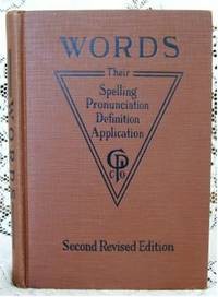 Words  Spelling, Pronunciations, Definitions, and Applications