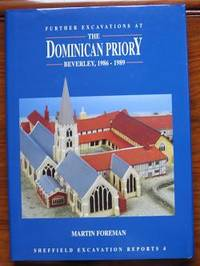 Further Excavations at the Dominican Priory Beverley 1986-1989