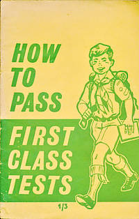 First Class Tests and How to Pass Them