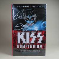 KISS Kompendium (SIGNED by 3 Members) by  Paul Stanley Gene Simmons - Signed First Edition - 2009 - from William Chrisant & Sons' Old Florida Book Shop, ABAA, ILAB, FABA (SKU: 5373)
