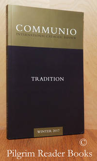 image of Communio: International Catholic Review. Volume XLIV, Number 4, Winter  2017.